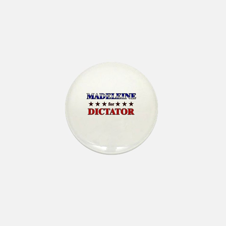 MADELEINE for dictator Mini Button