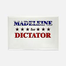 MADELEINE for dictator Rectangle Magnet