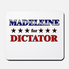 MADELEINE for dictator Mousepad