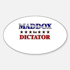 MADDOX for dictator Oval Decal