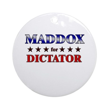 MADDOX for dictator Ornament (Round)