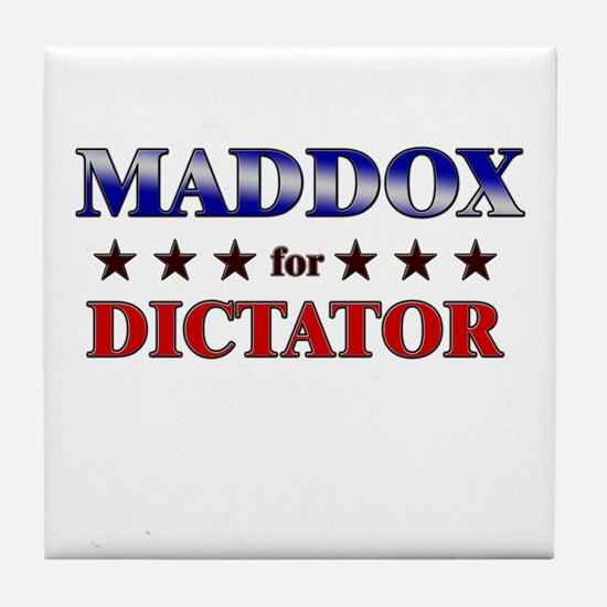 MADDOX for dictator Tile Coaster