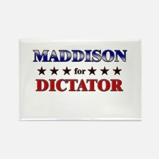 MADDISON for dictator Rectangle Magnet