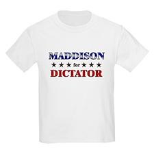 MADDISON for dictator T-Shirt