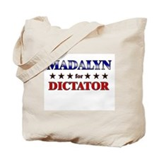 MADALYN for dictator Tote Bag