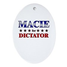 MACIE for dictator Oval Ornament