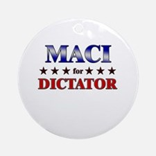 MACI for dictator Ornament (Round)