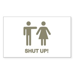 SHUT UP! (GUYS) Rectangle Decal