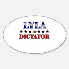 LYLA for dictator Oval Decal