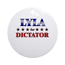 LYLA for dictator Ornament (Round)