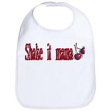 Shake it mama! Bib