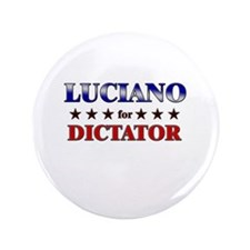 """LUCIANO for dictator 3.5"""" Button"""