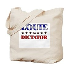 LOUIE for dictator Tote Bag