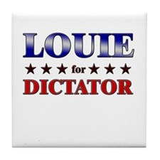 LOUIE for dictator Tile Coaster