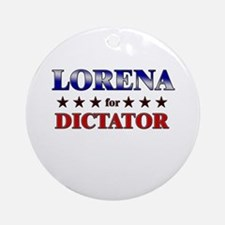 LORENA for dictator Ornament (Round)