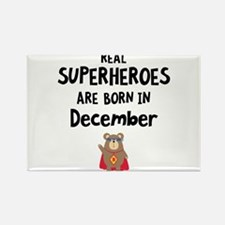 Superheroes are born in December Cwq2z Magnets