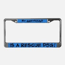 Rescue Dog Greyhound License Plate Frame