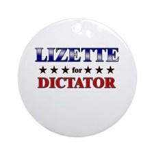 LIZETTE for dictator Ornament (Round)