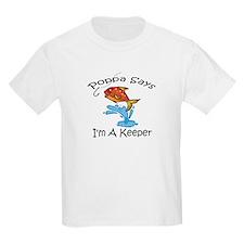 I'm A Keeper Poppa T-Shirt