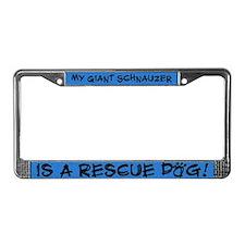 Rescue Dog Giant Schnauzer License Plate Frame