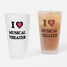 I Love MUSICAL THEATER Drinking Glass
