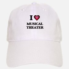 I Love MUSICAL THEATER Baseball Baseball Cap