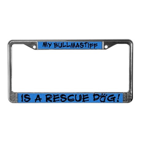 Rescue Dog Bullmastiff License Plate Frame
