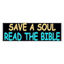 """""""SAVE A SOUL READ THE BIBLE"""" Bumper Bumper Sticker"""