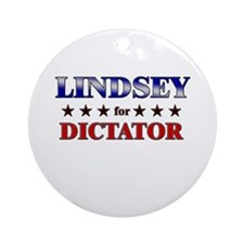 LINDSEY for dictator Ornament (Round)
