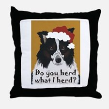 Australian Shepherd Do You Herd Throw Pillow