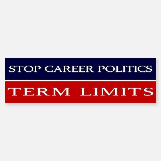 Stop Career Politics Sticker (Bumper)