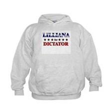 LILLIANA for dictator Hoodie