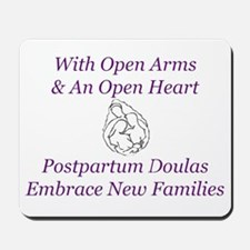 Postpartum Doulas Embrace Mousepad