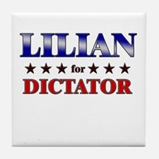 LILIAN for dictator Tile Coaster