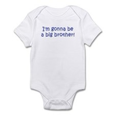 """I'm gonna be a big brother"" Infant Bodysuit"