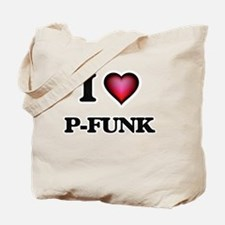 I Love P-FUNK Tote Bag