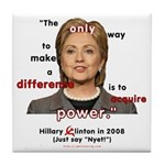 Hillary Power Hungry Tile Coaster