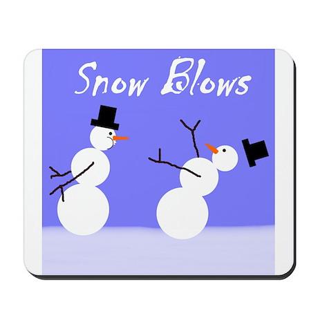 Snow Blows Mousepad