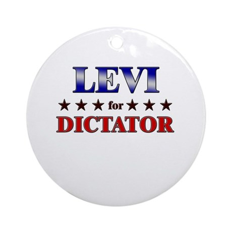 LEVI for dictator Ornament (Round)