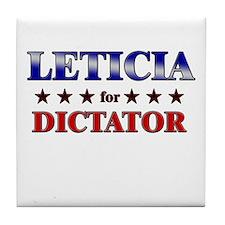 LETICIA for dictator Tile Coaster