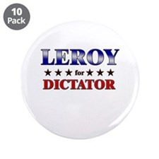 "LEROY for dictator 3.5"" Button (10 pack)"