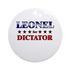 LEONEL for dictator Ornament (Round)