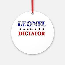 LEONEL for dictator Ornament (Round)
