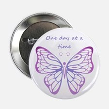 "One Day at a Time Quote Butterfly Art 2.25"" Button"