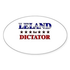 LELAND for dictator Oval Decal