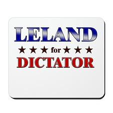 LELAND for dictator Mousepad