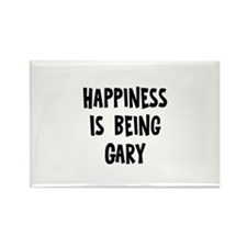 Happiness is being Gary Rectangle Magnet