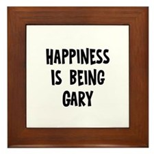 Happiness is being Gary  Framed Tile