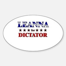 LEANNA for dictator Oval Decal