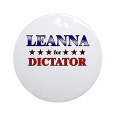 LEANNA for dictator Ornament (Round)